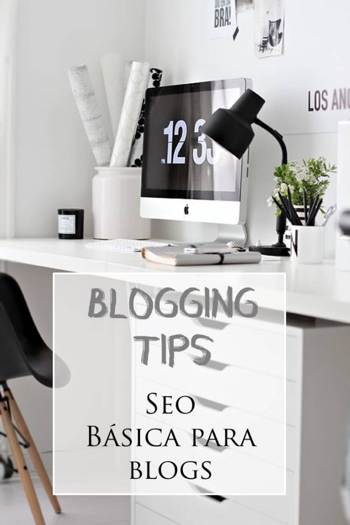 Blogging tips | SEO básica para blogs