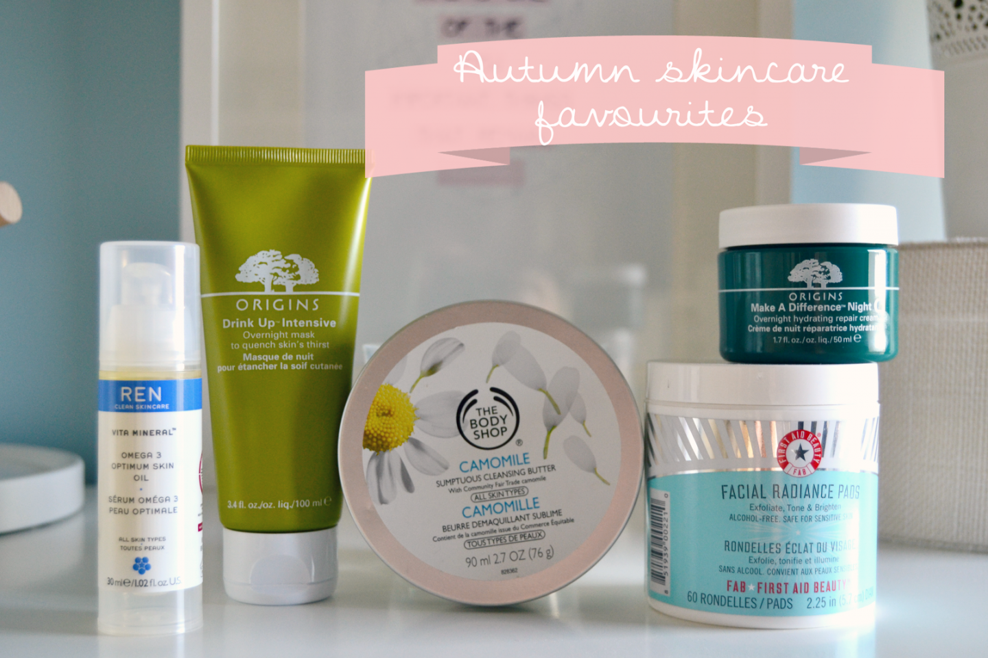 Autumn favourites skincare